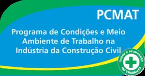 PCMAT - Programa de Condições e Meio Ambiente de Trabalho na Indústria da Construção