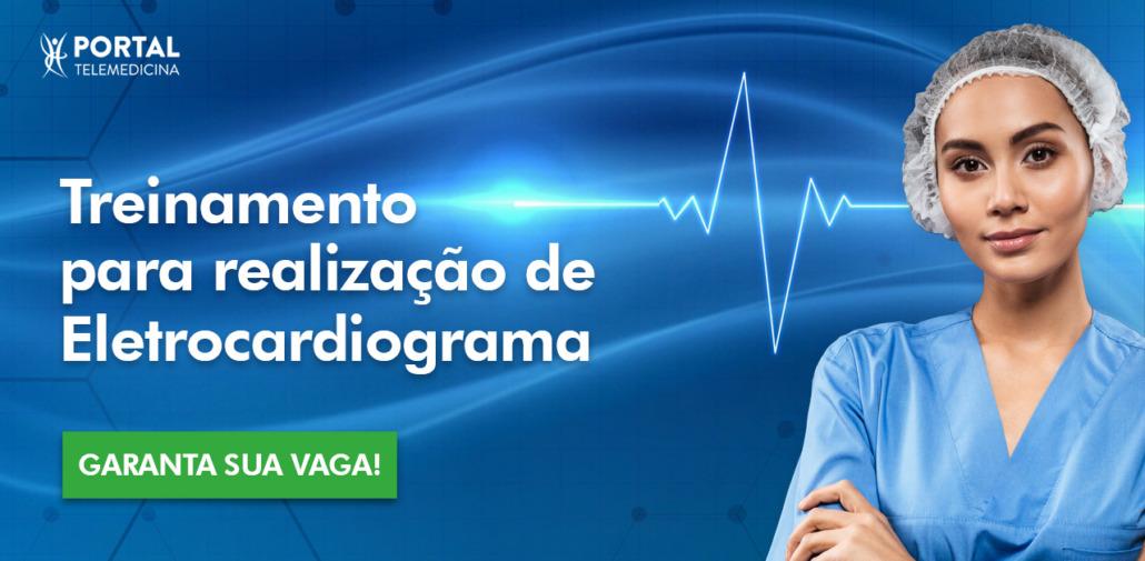 Treinamento para realização de eletrocardiograma — Garanta sua vaga!